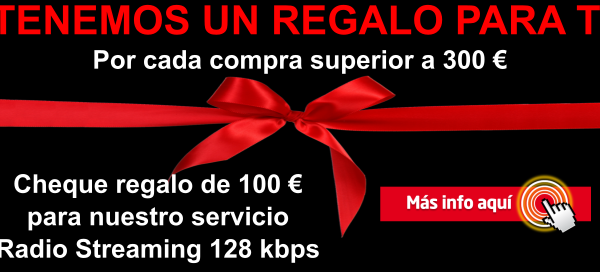 Por cada 300 € de compra, 100 € en Radio Streaming